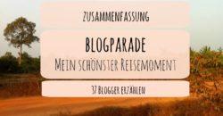 """Zusammenfassung Blogparade """"Mein schönster Reisemoment"""""""