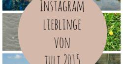 Instagram Lieblinge von Juli 2015