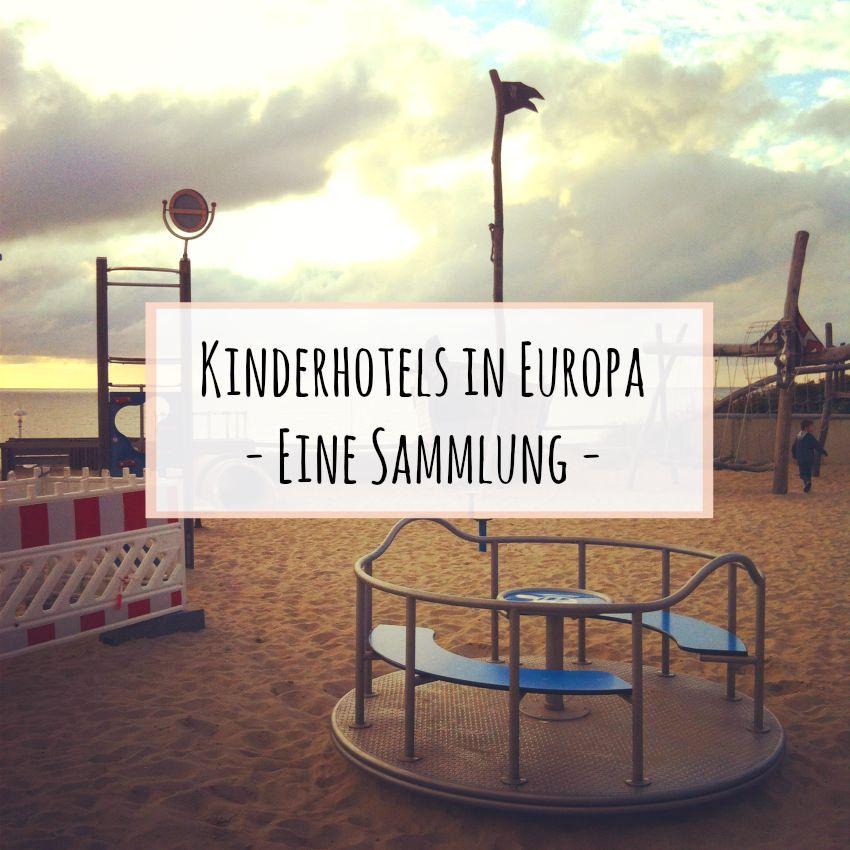 Kinderhotels in Europa