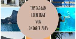 Instagram Lieblinge von Oktober 2015