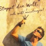 Buch-Review: Stoppt die Welt, ich will aussteigen!