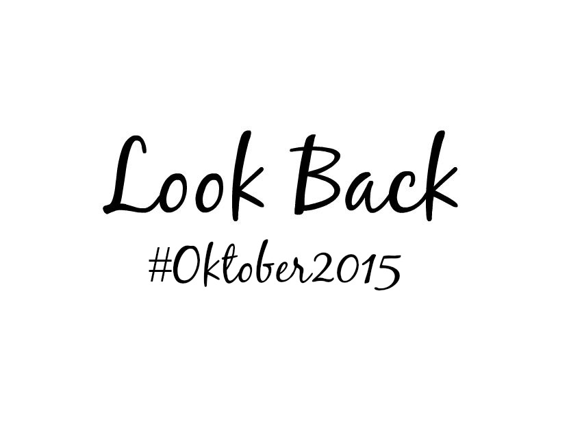 Look Back Oktober 2015