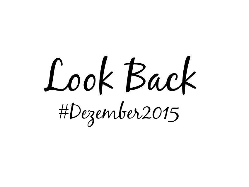 Look Back Dezember 2015