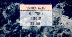 """Zusammenfassung Blogparade """"Reisepannen rund um den Globus"""""""